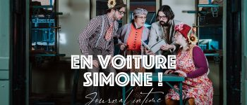 En voiture Simone ! - Journal intime Mulhouse