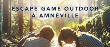 ESCAPE GAME EXTÉRIEUR \L\OR BLEU\ Amnéville