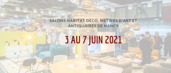 SALONS HABITAT DECO, ANTIQUAIRES ET MÉTIERS D\ART Vandœuvre-lès-Nancy