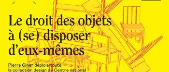 EXPOSITION LE DROIT DES OBJETS A SE DISPOSER D\EUX-MÊMES Nancy