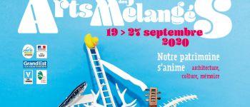 FESTIVAL DES ARTS MÉLANGÉS 2020 - CORNIMONT, PATRIMOINE INDUSTRIEL Cornimont