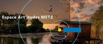 EXPOSITION PHOTOGRAPHIQUE - COULEURS Metz