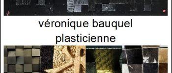 EXPOSITION - VERONIQUE BAUQUEL & YOLANDE BARBARIN Metz