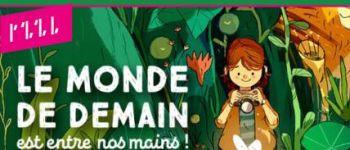 EXPOSITION - LE MONDE DE DEMAIN EST ENTRE NOS MAINS Thionville