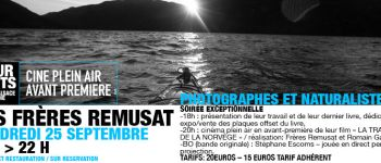 RENCONTRE AVEC LES FRERES REMUSAT PHOTOGRAPHES ET NATURALISTES Saint-Dié-des-Vosges